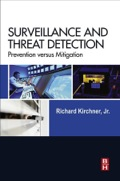 Surveillance And Threat Detection: Prevention Versus Mitigation