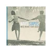 Mavis Staples - Well Never Turn Back (Music CD)