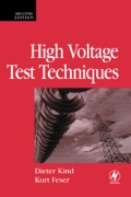 The second edition of High Voltage Test Techniques has been completely revised