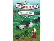 The Colour Of Milk Reprint