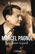 Marcel Pagnol a signé quelques-unes des plus belles pages de la littérature française