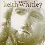 Keith Whitley : A Tribute Album