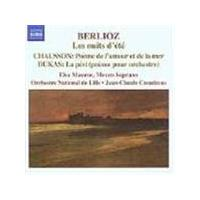 Berlioz; Chausson; Dukas: Works for Voice and Orchestra