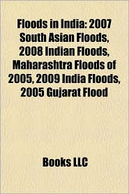 Floods in India: 2007 South Asian Floods