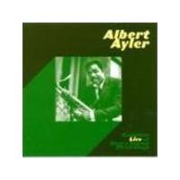 Albert Ayler - Complete Live At Slug's Saloon Recordings