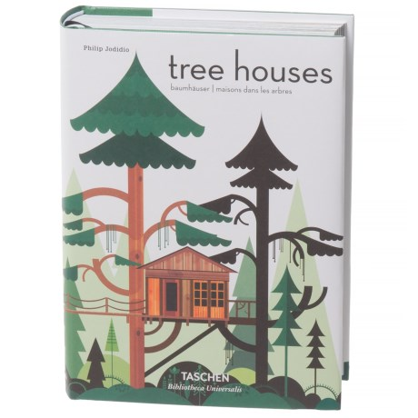 Tree Houses: Fairy Tale Castles In The Air, Hardcover Book