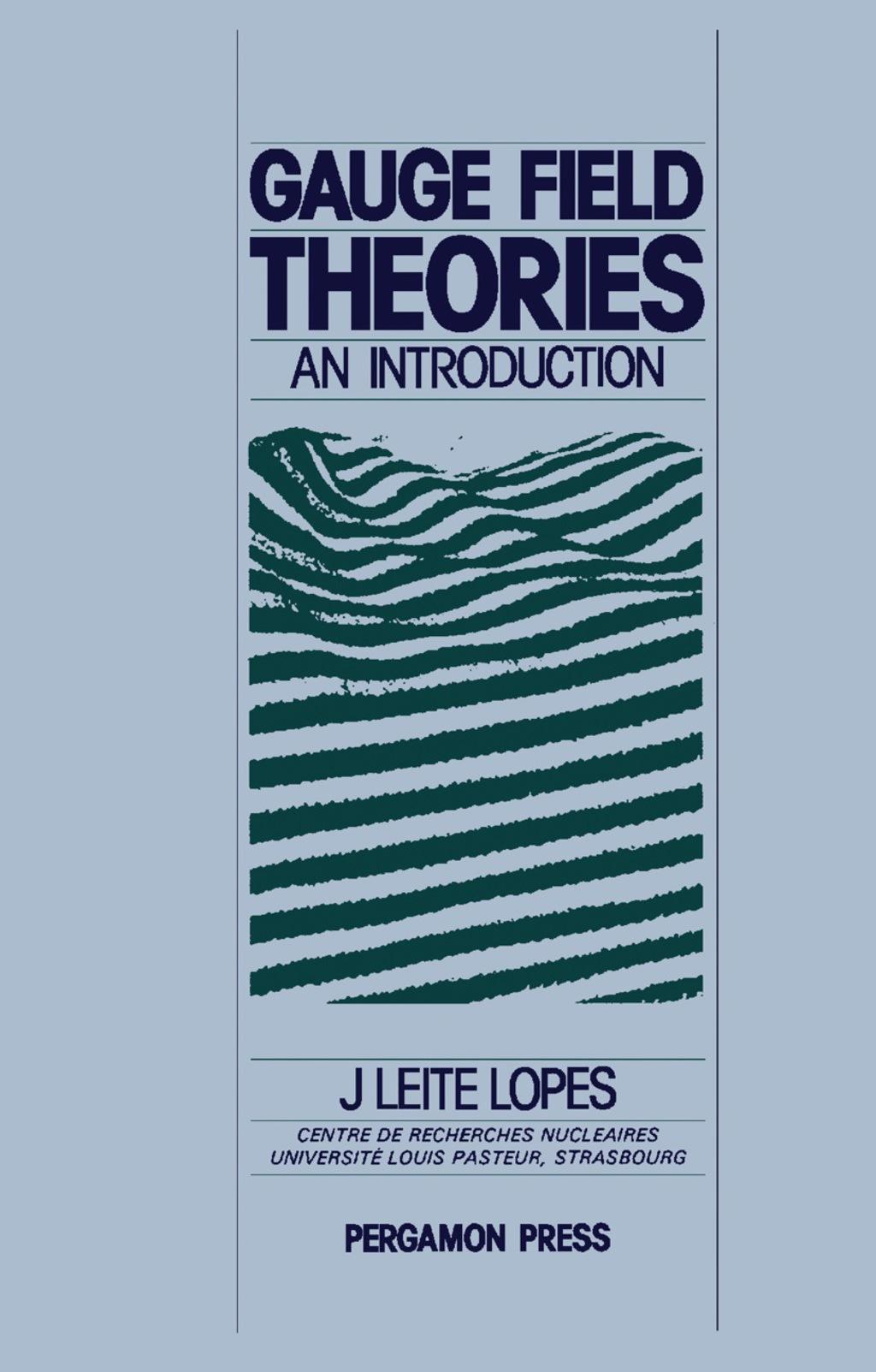 Gauge Field Theories (ebook)