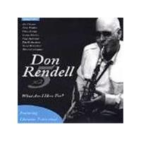 Don Rendell - What Am I Here For