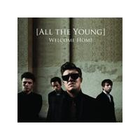 All the Young - Welcome Home (Music CD)
