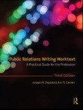 Public Relations Writing Worktext provides the fundamental knowledge and the basic preparation required for the professional practice of public relations writing