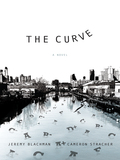 The Curve: A Novel