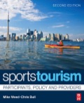 Sports Tourism: Participants, Policy and Providers is an unparalleled text that explains sports tourism as a social, economic and cultural phenomenon that stems from the unique interaction of activity, people and place
