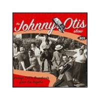 Various Artists - The Johnny Otis Show - Vintage 1950s Broadcast From L.A. (Music CD)