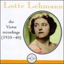 Lotte Lehmann: The Victor Recordings (1935-1940)