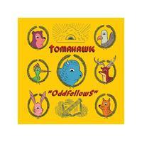Tomahawk - Oddfellows (Music CD)