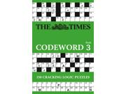 The Times Codeword Book 3 CSM Binding: Paperback Publisher: Harpercollins Publish Date: 2011/07/21 Language: ENGLISH Dimensions: 7.75 x 5.25 x 0.50 Weight: 0.30 ISBN-13: 9780007437962 ISBN-10: 000743796X